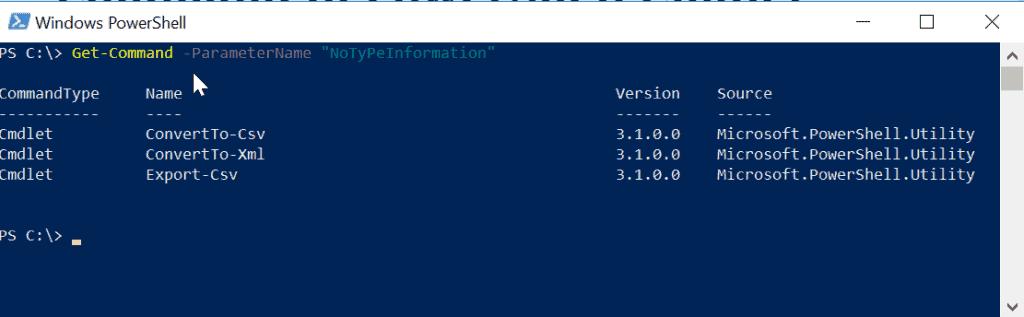 "Get-Command -ParameterName ""NoTyPeInformation"""