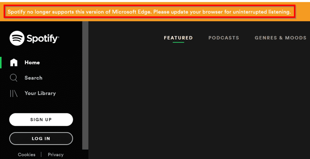 spotify web player - Spotify No Longer Supports This Version of Microsoft Edge (Fix)