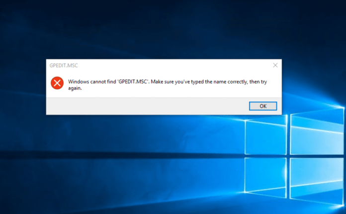 Windows Cannot Find GPEDIT.MSC or GPEDIT.MSC Not Found [Fixed]