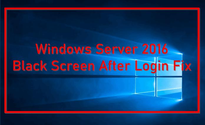 windows server 2016 black screen after login
